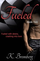 Review: Fueled (#2, Driven) by K. Bromberg
