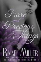 Review: Rare and Precious Things (#4, Blackstone Affair) by Raine Miller