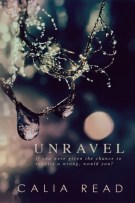 Review + Deleted Scene: Unravel by Calia Read