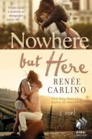 Review: Nowhere But Here by Renee Carlino