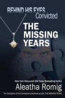 Review: Behind His Eyes Convicted – The Missing Years