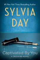 Review: Captivated By You (#4, Crossfire) by Sylvia Day