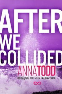 after we collided cover