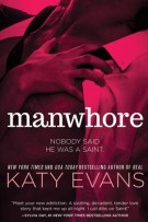 Review: Manwhore (#1, Manwhore) by Katy Evans