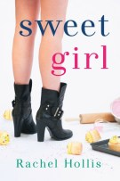 Review: Sweet Girl (#2, The Girls) by Rachel Hollis