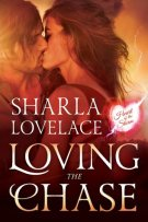 Review: Loving the Chase (#1, Heart of the Storm) by Sharla Lovelace