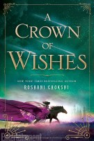 Review: Crown of Wishes by Roshani Chokshi