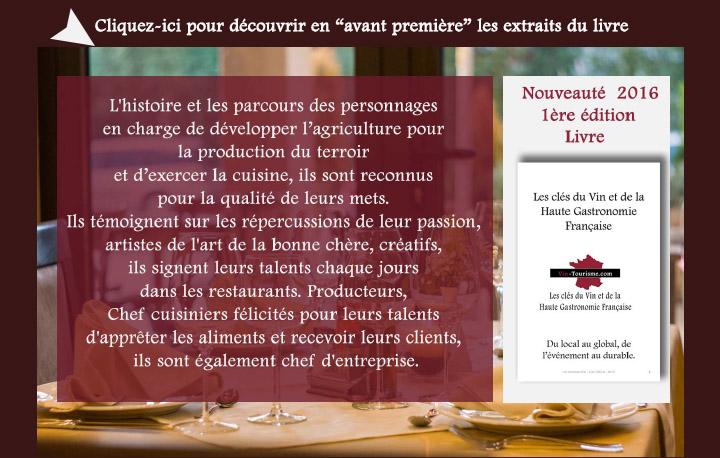 Extraits du Livre 1ère Edition : LES CLÉS DU VIN ET DE LA HAUTE GASTRONOMIE FRANÇAISE