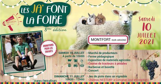 Rendez-vous le  Samedi 10 Juillet 2021 : LES JA FONT LA FOIRE  MONTFORT -SUR-ARGENS