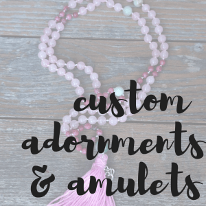 Custom Adornments