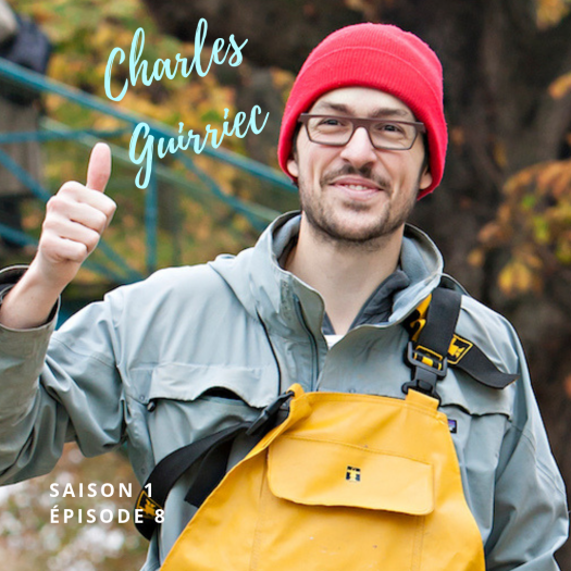 Interview Charles Guirriec pour Vinaigrette Podcast