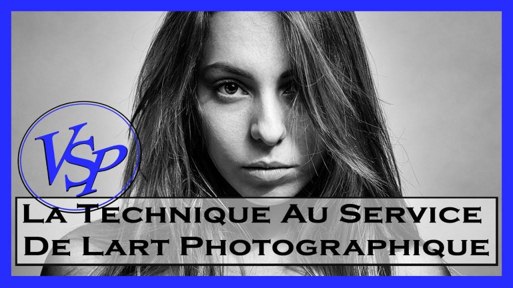 La Technique Au Service De Lart Photographique