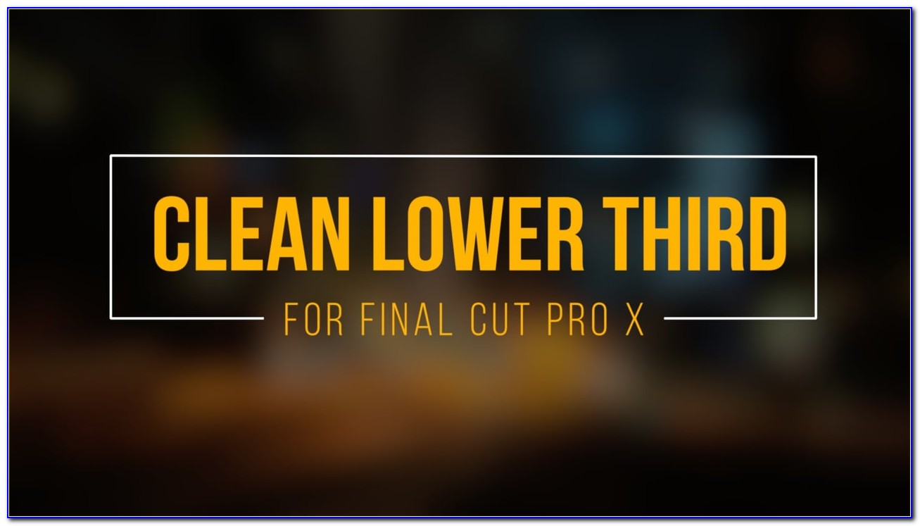 Final Cut Pro Lower Thirds Templates Free
