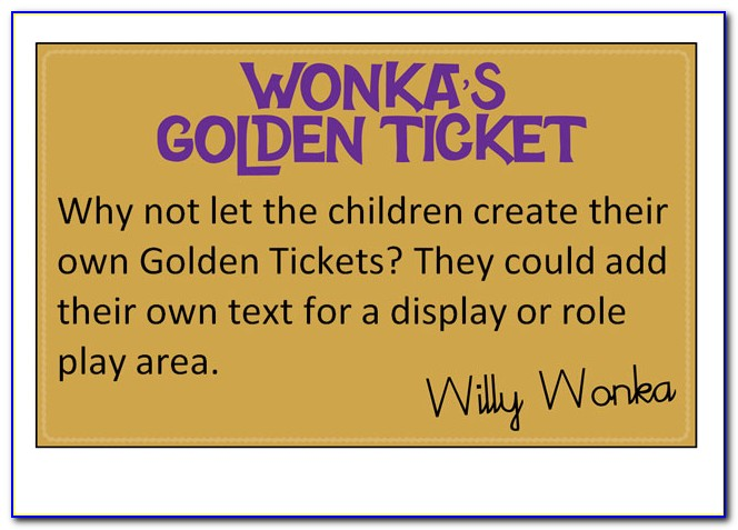 Golden Ticket Template Willy Wonka