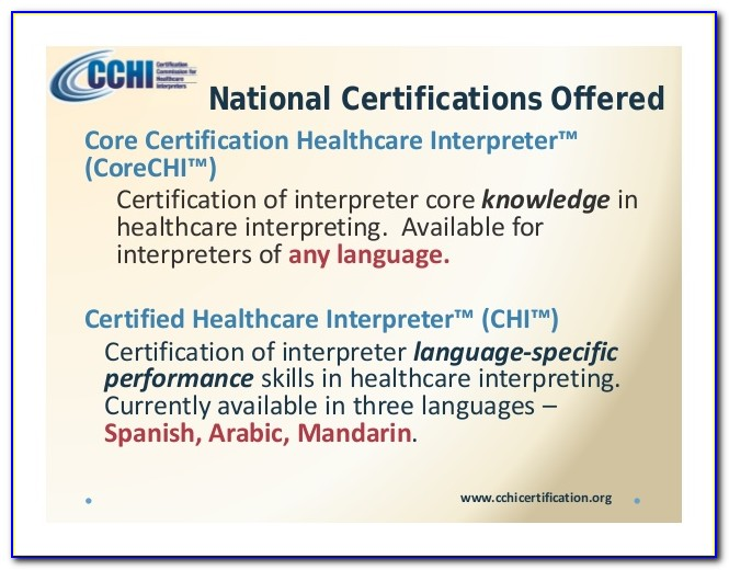 National Certification By The Certification Commission For Healthcare Interpreters Cchi