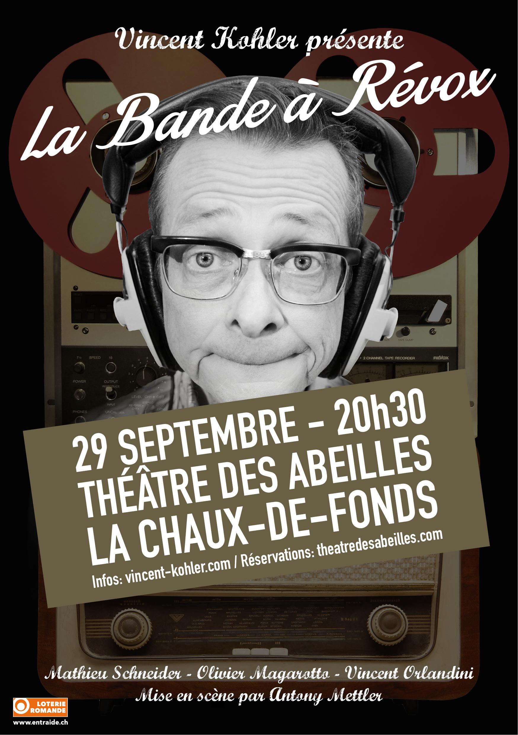 Vincent Kohler présente La Bande à Révox au Théâtre des Abeilles le 29 septembre 2017 à 20h30