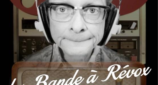 La Bande à Révox - Festi'Laaf