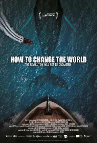 'How To Change The World' poster