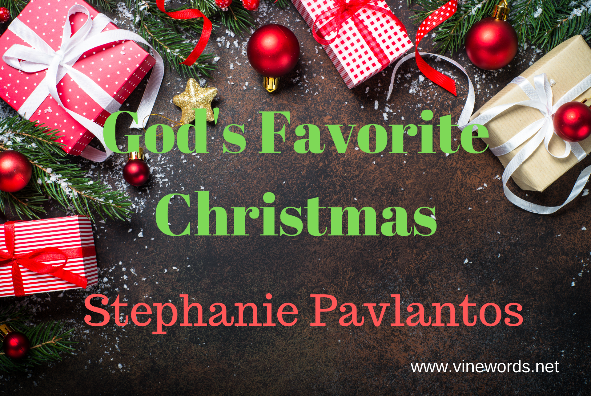 Stephanie Pavlantos: God's Favorite Christmas