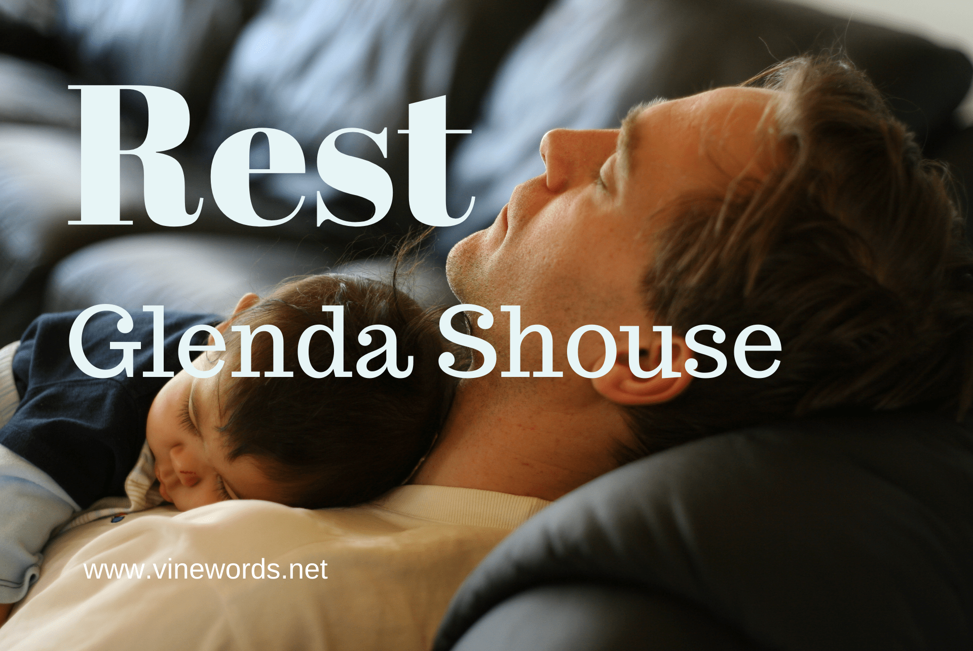 Glenda Shouse: Rest