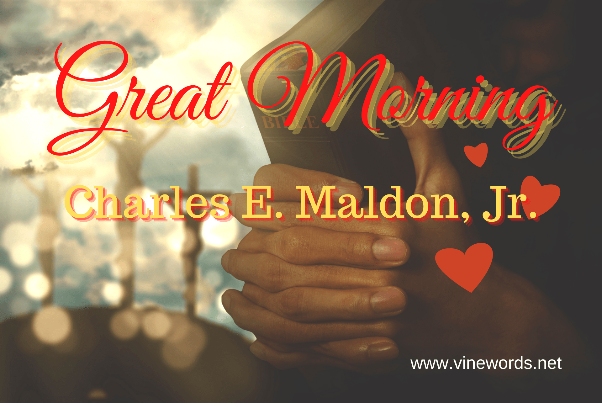 Charles E. Maldon, Jr.: Great Morning