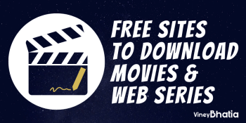 18 Best Sites to Download Movies & Web Series for Free