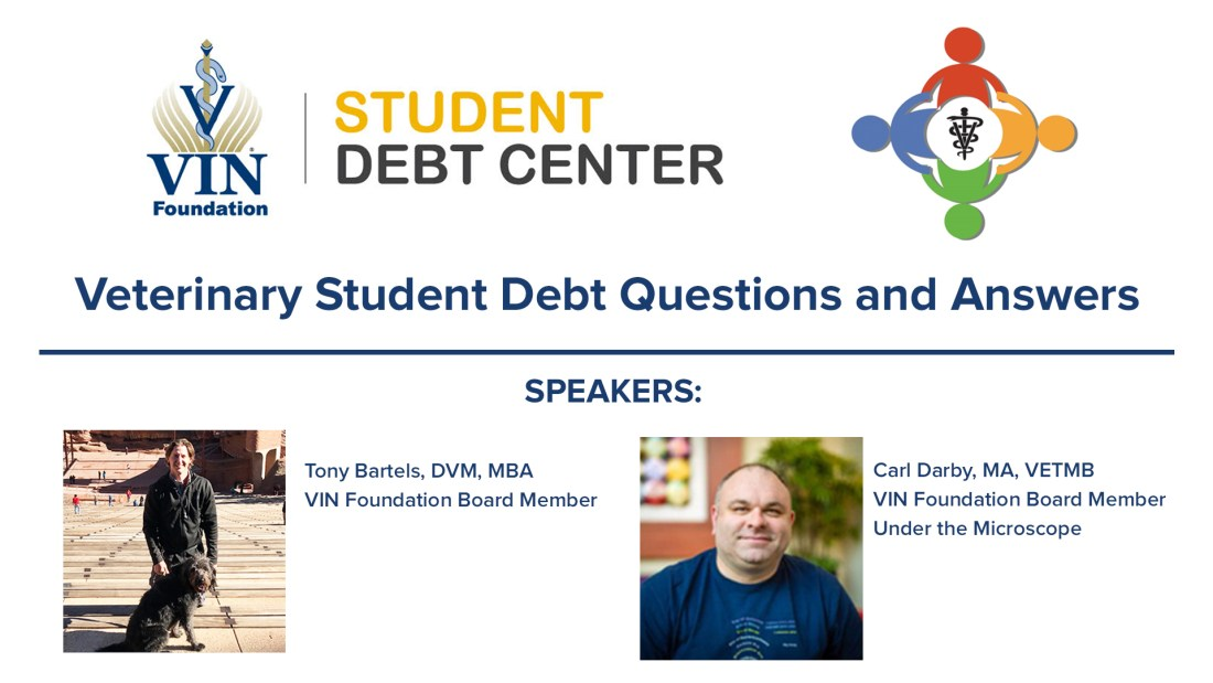 VIN Foundation | Supporting veterinarians to cultivate a healthy animal community | Blog | In-School Loan Estimator expands VIN Foundation Student Debt
