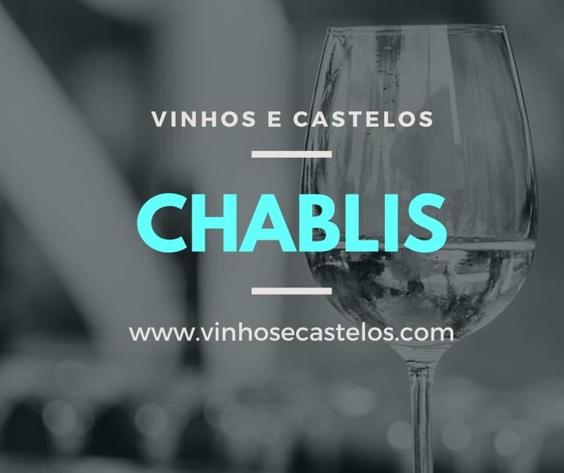 Chablis – um dos vinhos brancos mais queridos do mundo