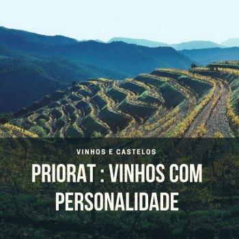 Priorat – vinhos com carácter e prestígio