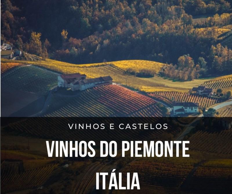 Região vitivinícola do Piemonte – Itália