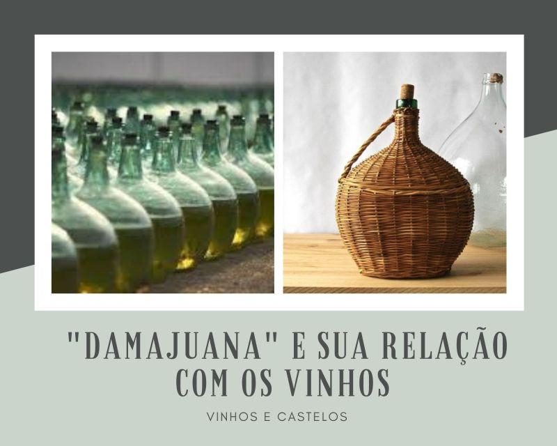 """Saiba o que é """"damajuana"""" e qual sua relação com vinhos"""