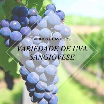 Variedade de uva: Sangiovese