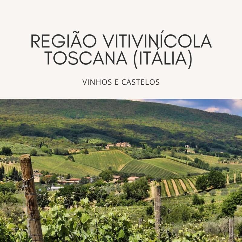 Toscana – região vitivinícola italiana