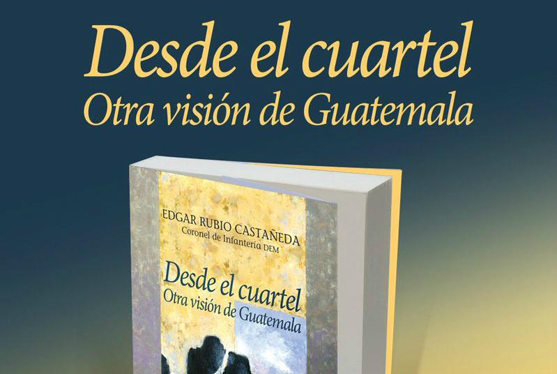 Otra visión de Guatemala y el Coronel Rubio
