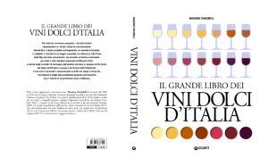 Il grande libro dei vini dolci d'Italia - Massimo Zanichelli