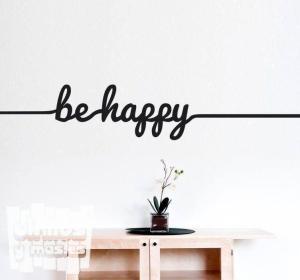 "Vinilo decorativo Be happy ""se feliz"""