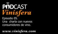 Podcast Vinísfera 05: El nuevo consumidor de vino