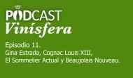 Podcast Vinísfera 11: Louis XIII, el sommelier en la actualidad y el beaujolais nouveau, con Gina Estrada