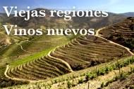 Las nuevas viejas regiones vinícolas para redescubrir.