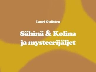 Sähinä & Kolina ja mysteerijäljet. kuvitus: Lauri Gullsten.