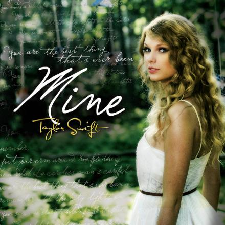 Taylor Swift -《Mine》