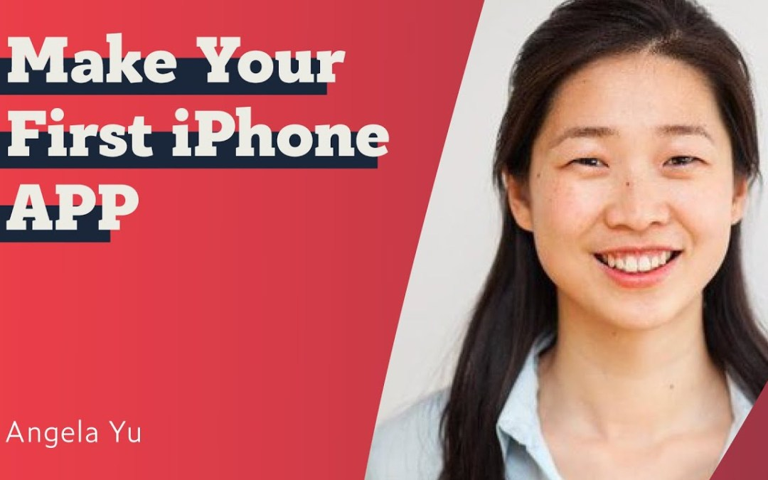 iOS11 Development Full Project: Make Your First iPhone APP – Angela Yu