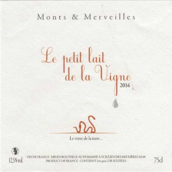 Le Petit Lait de la Vigne 2016 du Domaine Monts & Merveilles