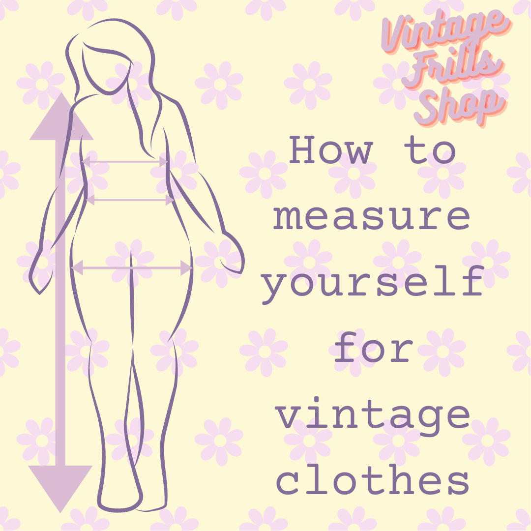 How to Measure Yourself For Vintage Clothes | Vintage Frills