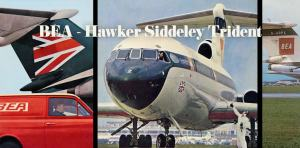BEA Hawker Siddeley Trident (+VIDEOS)