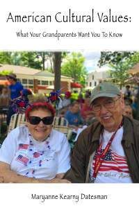 American Cultural Values: What Your Grandparents Want You To Know