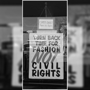 Turn Back Time For Fashion. NOT Civil Rights.