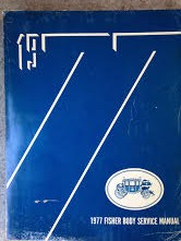 1977 Fisher Body Shop Manual