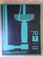 1970 Pontiac Shop Manual