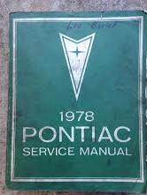 1978 Pontiac Shop Manual